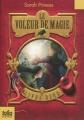 Couverture Le voleur de magie, tome 2 Editions Folio  (Junior) 2011