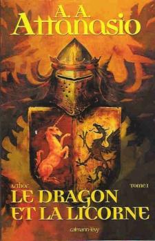 Couverture Arthor, tome 1 : Le dragon et la licorne