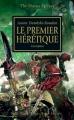 Couverture L'Hérésie d'Horus, tome 14 : Le premier hérétique Editions Black Library France 2011