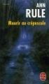 Couverture Mourir au Crépuscule Editions Le Livre de Poche (Thriller) 2008