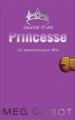 Couverture Journal d'une princesse / Journal de Mia : Princesse malgré elle, tome 03 : Une princesse amoureuse / Un amoureux pour Mia Editions Hachette (Planète filles) 2008