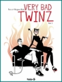 Couverture Very Bad Twinz, tome 1 Editions Fluide glacial 2011