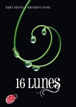 Couverture Chroniques des enchanteurs, tome 1 : 16 lunes