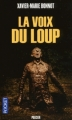 Couverture La voix du loup Editions Pocket (Policier) 2011