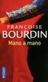 Couverture Mano a mano Editions Pocket 2011