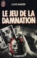 Couverture Le Jeu de la damnation Editions J'ai Lu (Pour elle - Suspense) 1989