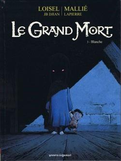 Couverture Le Grand Mort, tome 3 : Blanche