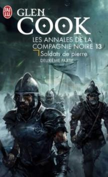 Couverture Les annales de la Compagnie noire, tome 13 : Soldats de pierre, partie 2