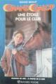 Couverture Une étoile pour le club Editions Bayard (Poche - Passion de lire) 1998