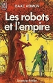 Couverture Les Robots et l'Empire, tome 1 Editions J'ai Lu (Science-fiction) 1986