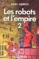 Couverture Les Robots et l'Empire, tome 2 Editions J'ai Lu (Science-fiction) 1986