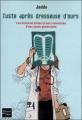 Couverture Juste après dresseuse d'ours : Les histoires brutes et non romancées d'une jeune médecin généraliste Editions Fleuve (Noir - Docs) 2011