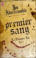 Couverture La première loi, tome 1 : Premier sang / L'éloquence de l'épée Editions J'ai Lu (Fantasy) 2011