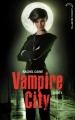 Couverture Vampire City, tome 04 : La fête des fous Editions Hachette (Black Moon) 2011