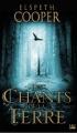 Couverture La Chasse sauvage, tome 1 : Les Chants de la Terre Editions Bragelonne 2011