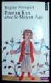 Couverture Pour en finir avec le Moyen Âge Editions Points (Histoire) 1977