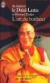 Couverture L'art du bonheur Editions J'ai Lu 2005