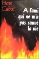 Couverture A l'ami qui ne m'a pas sauvé la vie Editions France Loisirs 1991