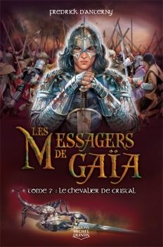 Couverture Les Messagers de Gaïa, tome 7 : Le Chevalier de cristal