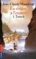 Couverture La rivière à l'envers, tome 1 : Tomek Editions Pocket (Jeunesse) 2009