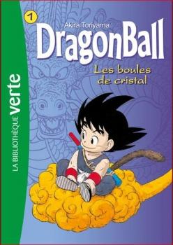 Couverture Dragon Ball (roman), tome 01 : Les boules de cristal