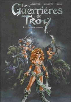 Couverture Guerrières de Troy, tome 1 : Yquem le généreux