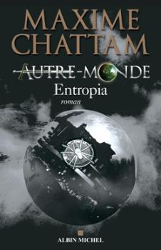 Couverture Autre-Monde, tome 4 : Entropia