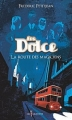 Couverture Les Dolce, tome 1 : La route des magiciens Editions Don Quichotte 2011