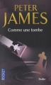Couverture Comme une tombe Editions Pocket (Thriller) 2010