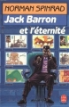 Couverture Jack Barron et l'éternité Editions Le Livre de Poche 1988