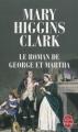 Couverture Le Roman de George et Martha Editions Le Livre de Poche 2009