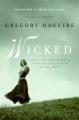 Couverture Wicked, tome 1 : La véritable histoire de la méchante sorcière de l'ouest Editions HarperCollins 2009