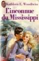 Couverture L'inconnue du Mississippi Editions J'ai lu 1988