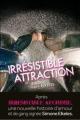 Couverture Irrésistible alchimie, tome 2 : Irrésistible attraction Editions de la Martinière (Fiction J.) 2011
