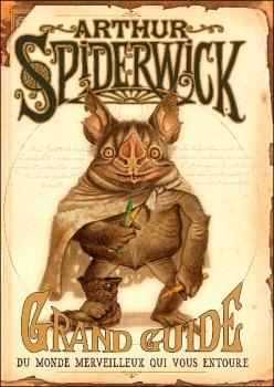 Couverture Arthur Spiderwick, Grand guide du monde merveilleux qui vous entoure