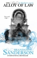 Couverture Fils-des-brumes, cycle 2, tome 1 : L'alliage de la justice Editions Gollancz 2011