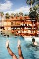 Couverture Trois grosses dames d'Antibes Editions Robert Laffont (Pavillons poche) 2010