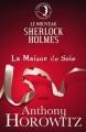 Couverture La Maison de soie Editions Hachette 2011
