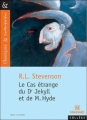 Couverture L'étrange cas du docteur Jekyll et de M. Hyde / L'étrange cas du Dr. Jekyll et de M. Hyde Editions Magnard (Classiques & Contemporains) 2001