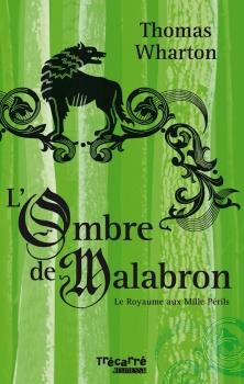 Couverture Le royaume aux Mille Périls, tome 1 : L'Ombre de Malabron