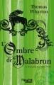 Couverture Le royaume aux Mille Périls, tome 1 : L'Ombre de Malabron Editions Trécarré (Jeunesse) 2008