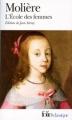 Couverture L'Ecole des femmes Editions Folio  (Classique) 2000