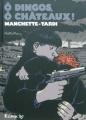 Couverture O dingos, ô châteaux ! (BD) Editions Futuropolis 2011