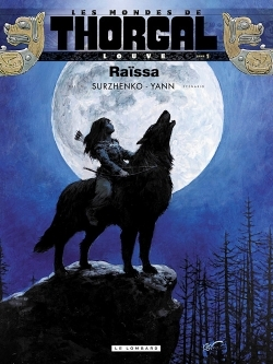 Couverture Les Mondes de Thorgal : Louve, tome 1 : Raïssa