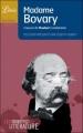 Couverture Madame Bovary : L'oeuvre de Flaubert Condamnée Editions Librio 2009