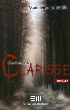 Couverture Dans l'ombre de Clarisse