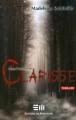 Couverture Dans l'ombre de Clarisse Editions de Mortagne (Thriller) 2009
