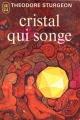 Couverture Cristal qui songe Editions J'ai Lu 1970