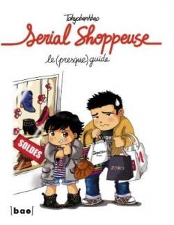 Couverture Serial shoppeuse, le (presque) guide