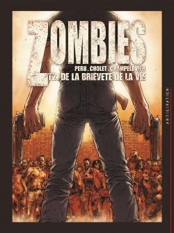 Couverture Zombies, tome 2 : De la brièveté de la vie